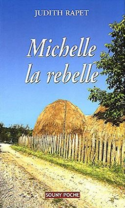 Couverture Michelle la rebelle